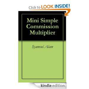 Mini Simple Commission Multiplier: Syamsul Alam:  Kindle