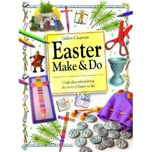 Easter Make and Do Craft Ideas Which Bring the Story of Easter