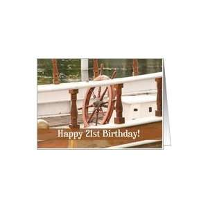 Ships Wheel Happy 21st Birthday Card Card: Toys & Games
