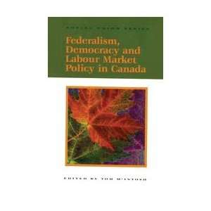 in Canada (Social Union Series) (9780889118492) Tom McIntosh Books