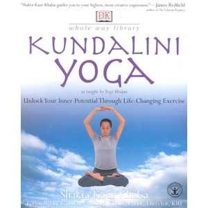 Kundalini Yoga, Khalsa, Shakta Kaur: Health, Mind & Body
