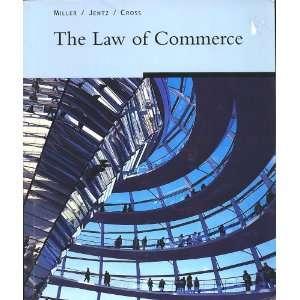 ): Roger LeRoy Miller, Gaylord A. Jentz, Frank B. Cross: Books