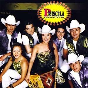 Para Mi Amor, Priscila y Sus Balas de Plata Latin