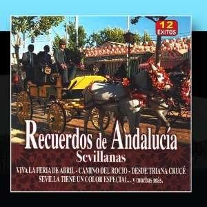 Recuerdos de Andalucía   Sevillanas: Varios Sevillanas: Music