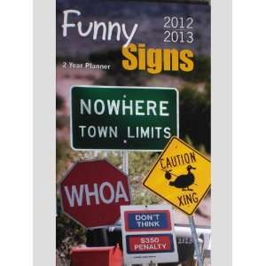 Funny Signs 2012/2013 2 Year Pocket Planner Calendar: Office Products