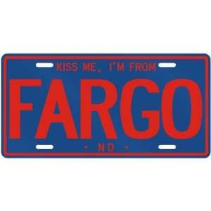 NEW  KISS ME , I AM FROM FARGO  NORTH DAKOTALICENSE PLATE SIGN USA