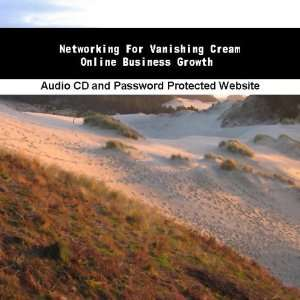 Networking For Vanishing Cream Online Business Growth
