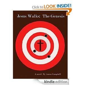 Jesus Walks Aaron J Campbell, Valerie Caldwell, Dr. Gloria Gibson