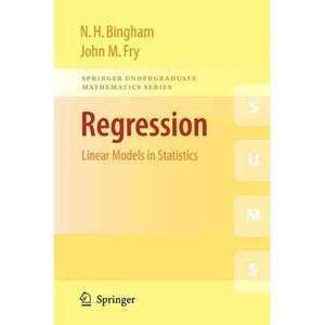 Walmar Regression Linear Models in Saisics, Bingham, Nick