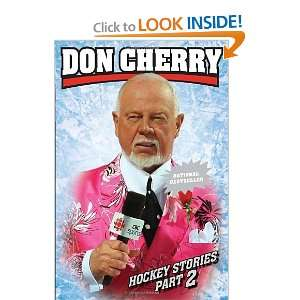 Don Cherrys Hockey Stories, Part 2 [Paperback] Don