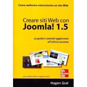 Creare siti Web con Joomla! 1.5. La guida a Joomla