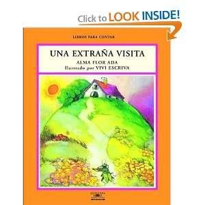 Una Extrana Visita / Strange Visitors (Libros Para Contar