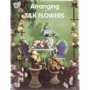 Arranging with Silk Flowers Hazel Pearson Books