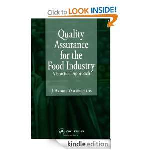 Quality Assurance for the Food Industry: A Practical Approach: J