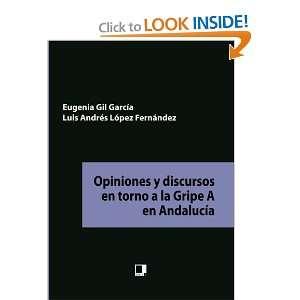 Opiniones y discursos en torno a la gripe A en Andalucía