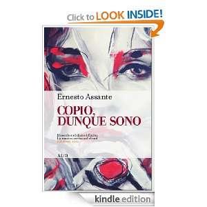 Copio, dunque sono (Italian Edition): Ernesto Assante, Federica Forte