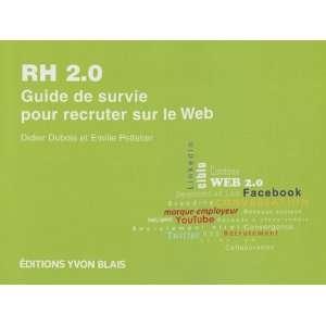 survie pour recruter sur le web (9782896355129) Dubois Didier Books
