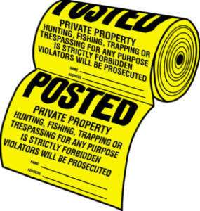 Private Property Posted Sign, 100 signs on Roll New