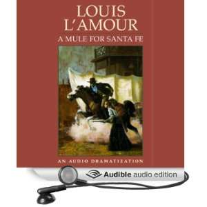 A Mule for Santa Fe (Dramatized) (Audible Audio Edition