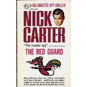Red Guard (Nick Carter Killmaster A754) Nick Carter Books