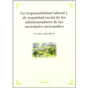RESPONSABILIDAD LABORAL Y DE SEGURIDAD SOCIAL DE LOS
