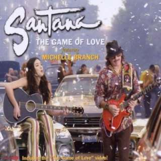 The Game of Love Michelle Branch feat. Santana