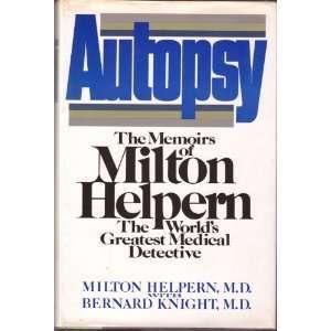 Autopsy Milton Helpern by Helpern: Helpern: Books