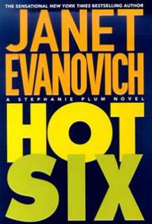 Hot Six: A Stephanie Plum Novel By: Janet Evanovich   eBook   Kobo