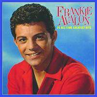 Frankie Avalon   25 All Time Greatest Hits in Music Teen Idol  JR