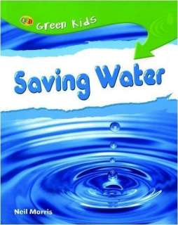 Saving Water (Green Kids) review   Experts & users reviews