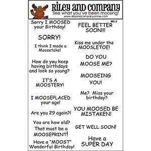Riley and Company Unmounted Rubber Stamp Set   Riley Moose Sayings 2