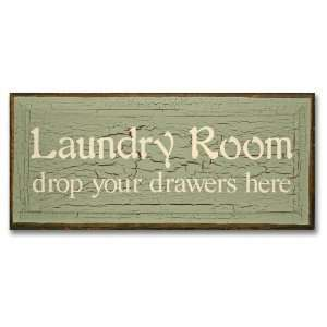Laundry Room Drop Your Drawers Here Sign Patio, Lawn & Garden