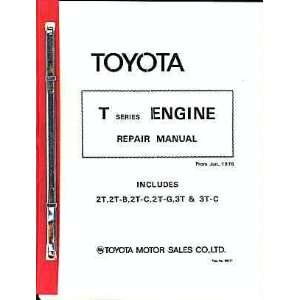 Toyota T Series Engine Repair Manual June 1978: Toyota