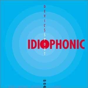 Devils Spout: Idiophonic: Music