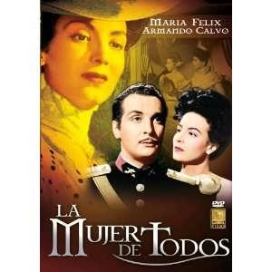 La Mujer De Todos: Maria Felix: Movies & TV