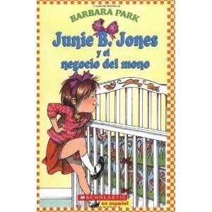 el negocio del mono (Spanish Edition) [Paperback] Barbara Park Books