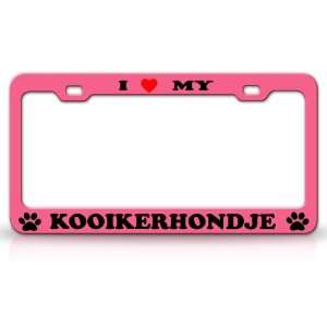 I LOVE MY KOOIKERHONDJE Dog Pet Animal High Quality STEEL