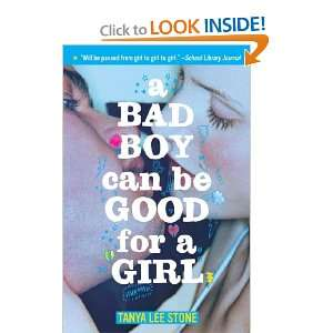 A Bad Boy Can Be Good for a Girl (9780553495096) Tanya