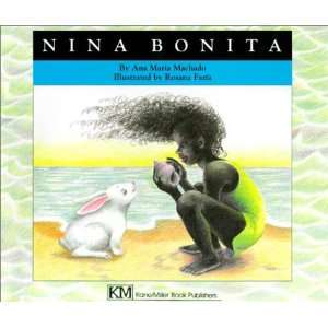Nina Bonita A Story (Childrens Books from Around the