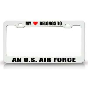 MY HEART BELONGS TO AN U.S. AIR FORCE Occupation Metal Auto License