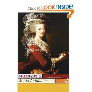 Maria Antonieta (Spanish Edition) (9788426101709): Stefan
