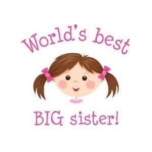 Worlds best big sister   brown hair Pinback Buttons