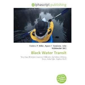 Black Water Transit (9786132697332) Books