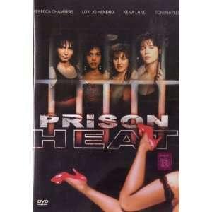 Prison Heat Lori Jo Hendrix, Kena Land, Toni Naples