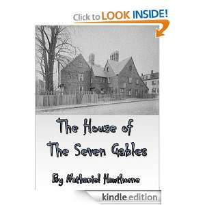 The House of The Seven Gables (Annonated) Nathaniel Hawthorne