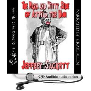 The Warm & Witty Side of Attila the Hun [Unabridged] [Audible Audio