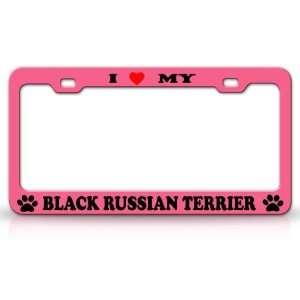 LOVE MY BLACK RUSSIAN TERRIER Dog Pet Animal High Quality STEEL