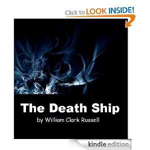 The Death Ship (Annoted) William Clark Russell  Kindle