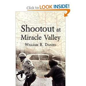 Shootout at Miracle Valley (9781604941524) William R