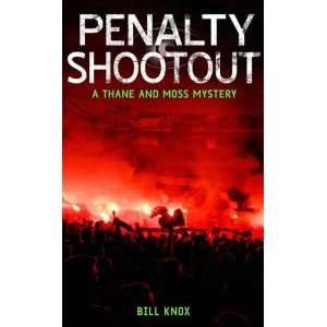 Penalty Shootout (9781845296384) Bill Knox Books